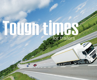 Tough times for trailers